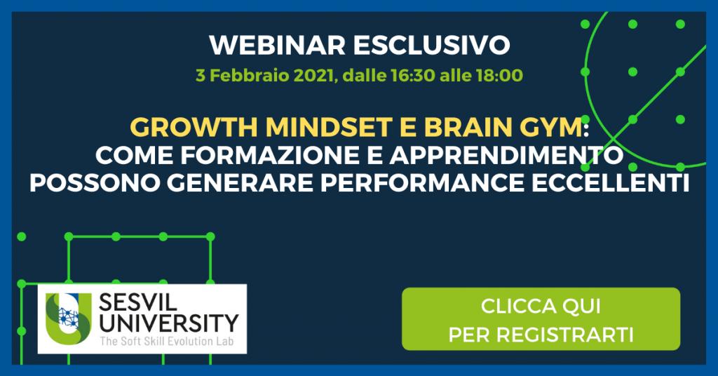 Growth Mindset e Brain Gym Come Formazione e Apprendimento possono generare Performance Eccellenti - Sesvil University Brescia